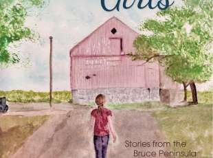 The Bury Road Girls - Tales from the Bruce Peninsula